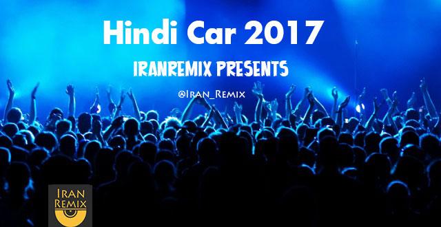 دانلود آهنگ شاد جدید هندی مخصوص ماشین ۲۰۱۷