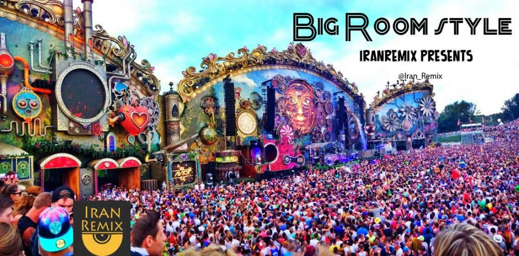 دانلود ریمیکس جدید از سبک Big Room